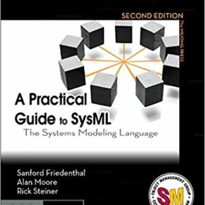 A Practical Guide to SysML: The Systems Modeling Language Ebook
