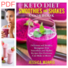 Keto Diet Smoothies and Shakes Cookbook Ebook