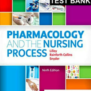 Pharmacology and the Nursing Process 9th Edition Test Bank Ebook