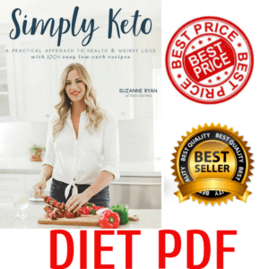 Simply Keto A Practical Approach to Health & Weight Loss eBook