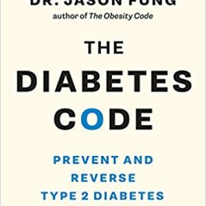 The Diabetes Code: Prevent and Reverse Type 2 Diabetes Naturally eBook