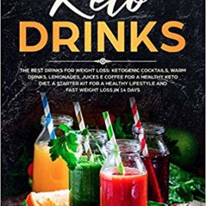 Keto Drinks The Best Drinks for Weight Loss Ebook