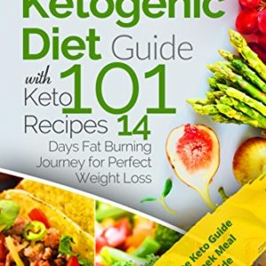 Ketogenic Diet Guide with 101 Keto Recipes Ebook