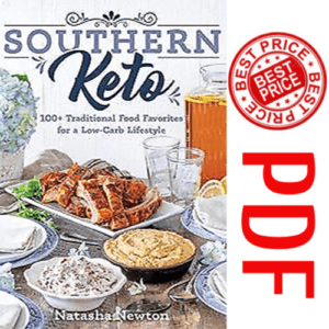 Southern Keto: 100+ Traditional Food Favorites for a Low-Carb Lifestyle eBook