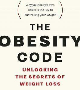 The Obesity Code: Unlocking the Secrets of Weight Loss eBook