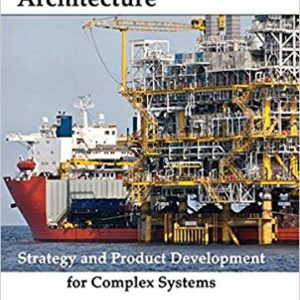 Systems Architecture: Strategy and Product Development for Complex Systems Ebook