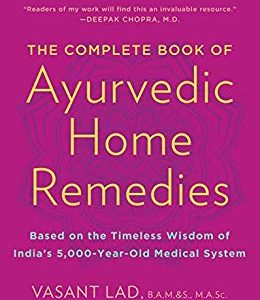 The Complete Book of Ayurvedic Home Remedies Ebook