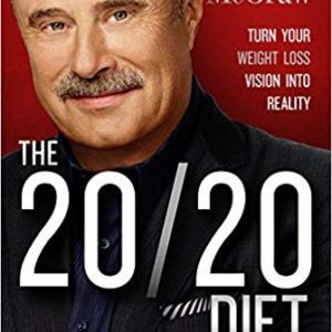The 20/20 Diet By Dr Phil McGraw Ebook