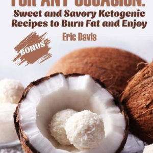 Keto Fat Bombs for Any Occasion eBook