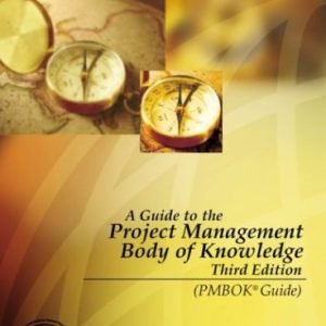 A Guide to the Project Management Body of Knowledge 3rd Edition eBook
