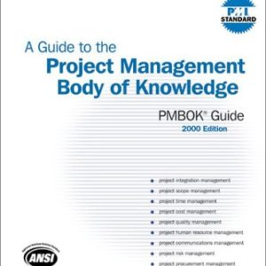 A Guide to the Project Management Body of Knowledge eBook