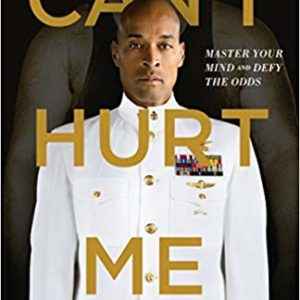 Can't Hurt Me: Master Your Mind and Defy the Odds eBook