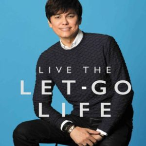 Live the Let-Go Life: Breaking Free from Stress, Worry, and Anxiety eBook