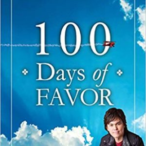 100 Days of Favor: Daily Readings From Unmerited Favor eBook