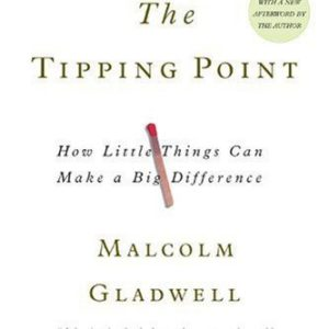 The Tipping Point: How Little Things Can Make a Big Difference eBook