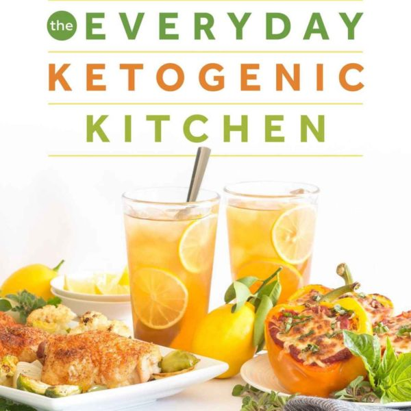 The Everyday Ketogenic Kitchen With More than 150 Inspirational Low-Carb Recipes eBook