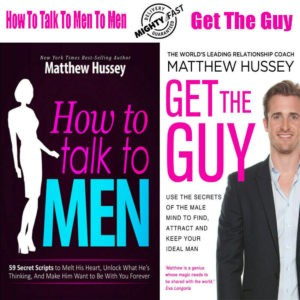How To Talk To MEN by Matthew Hussey + GET THE GUY eBooks