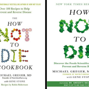 Both How Not To Die by Michael Greger & Gene Stone eBook