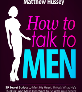 How to talk to Men:Fifty-nine Secret Scripts To Melt His Hear eBook